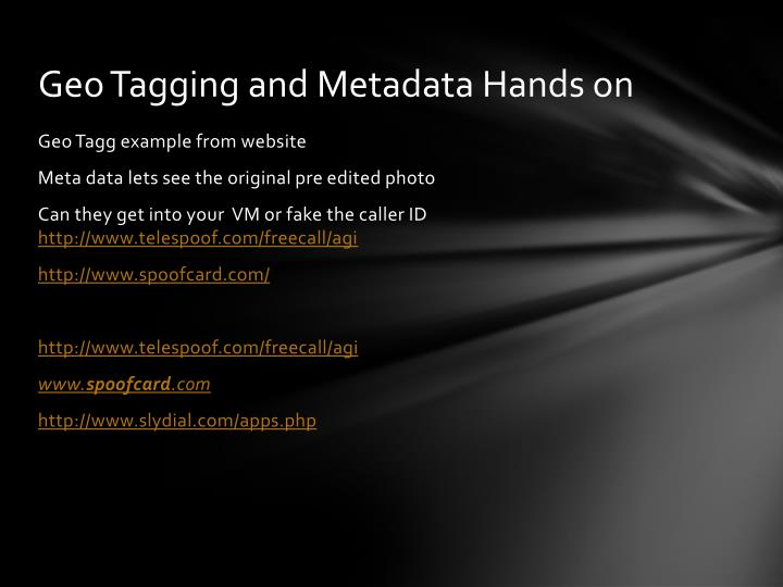 Geo Tagging and Metadata Hands on