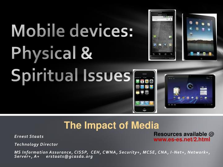 Mobile devices physical spiritual issues