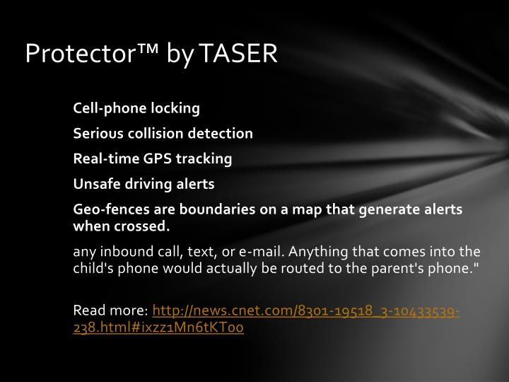 Protector™ by TASER