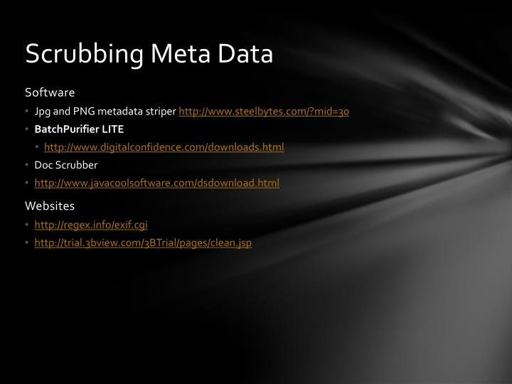 Scrubbing Meta Data