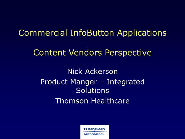 Commercial InfoButton Applications