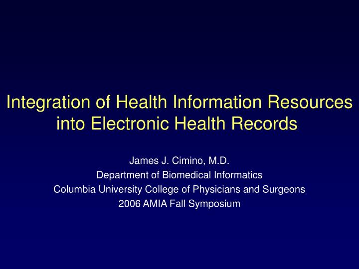 Integration of Health Information Resources into Electronic Health Records