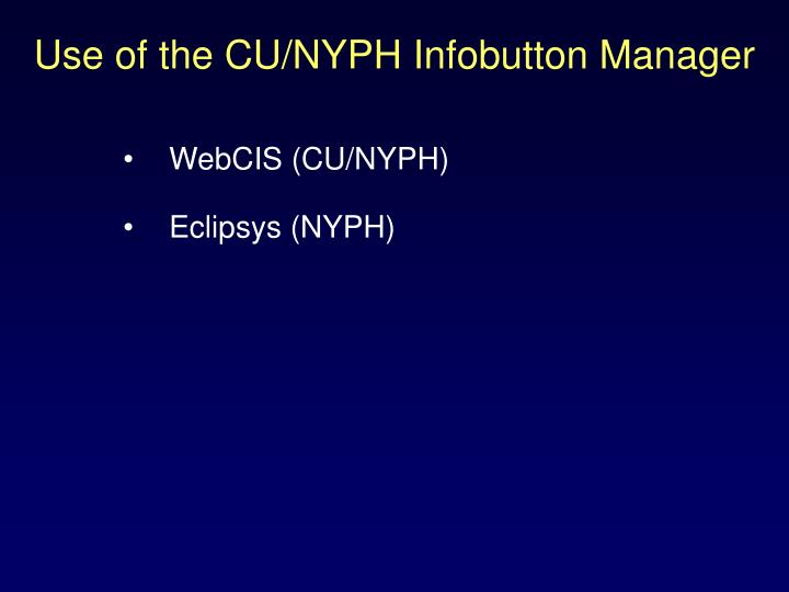 Use of the CU/NYPH Infobutton Manager