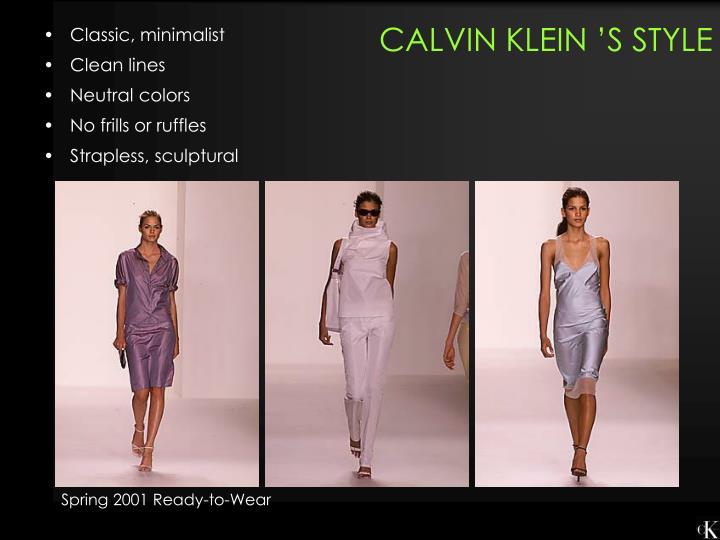 CALVIN KLEIN 'S STYLE