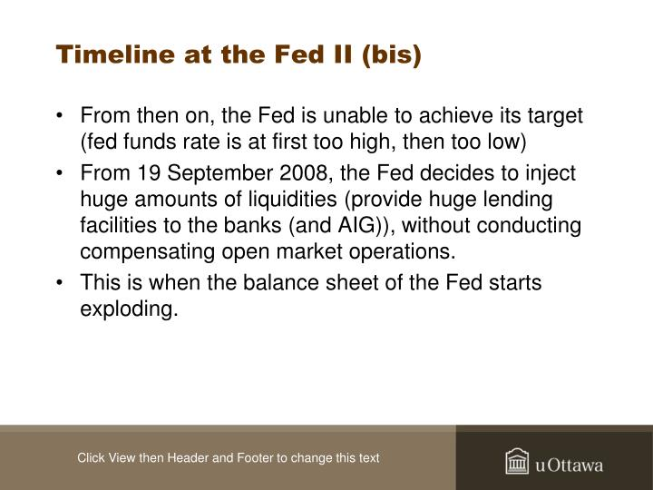 Timeline at the Fed II (bis)