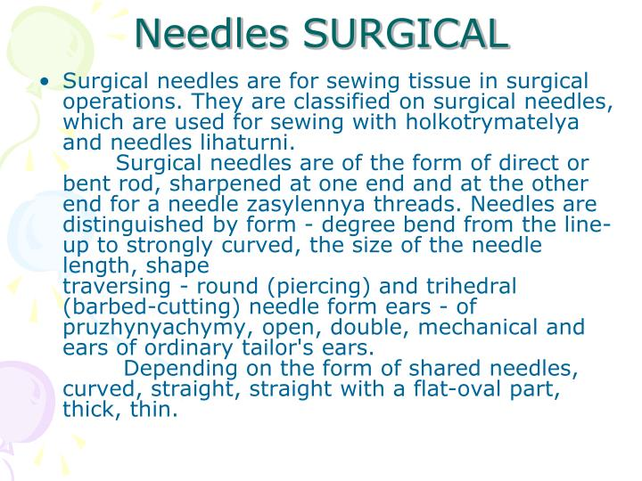 Needles SURGICAL