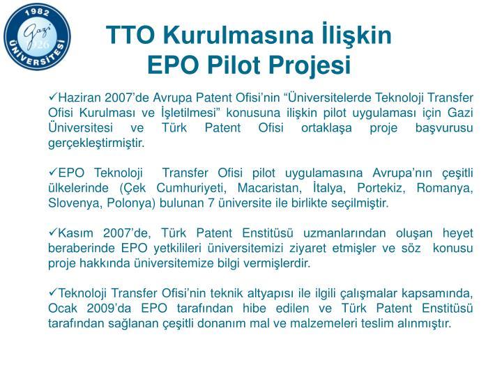 TTO Kurulmasına İlişkin EPO Pilot Projesi