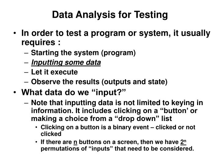 Data analysis for testing