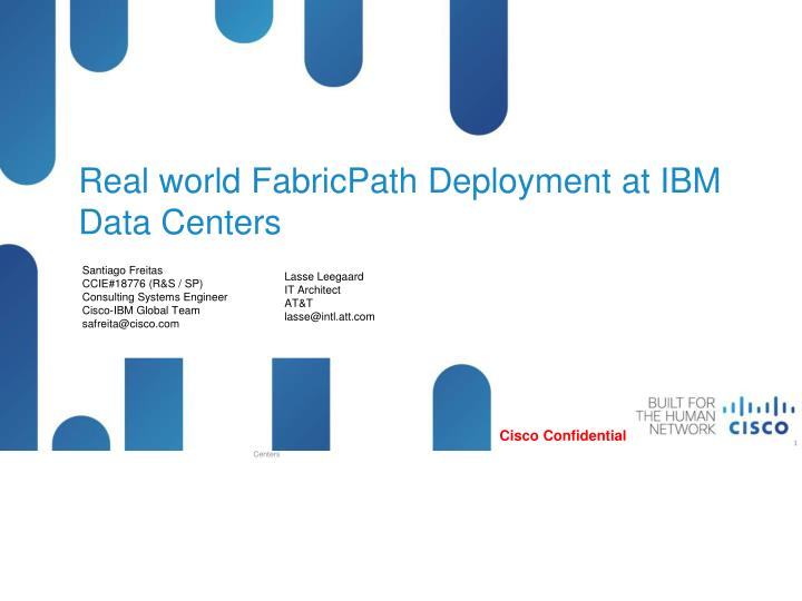 Real world fabricpath deployment at ibm data centers