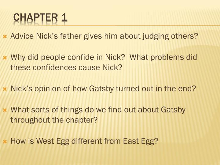 Advice Nick's father gives him about judging others?