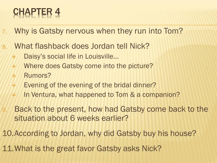 Why is Gatsby nervous when they run into Tom?