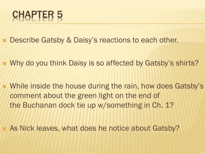 Describe Gatsby & Daisy's reactions to each other.