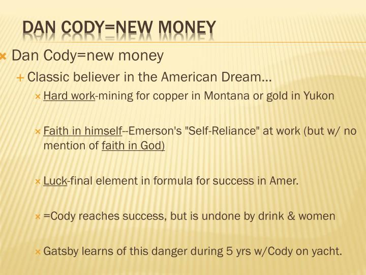 Dan Cody=new money