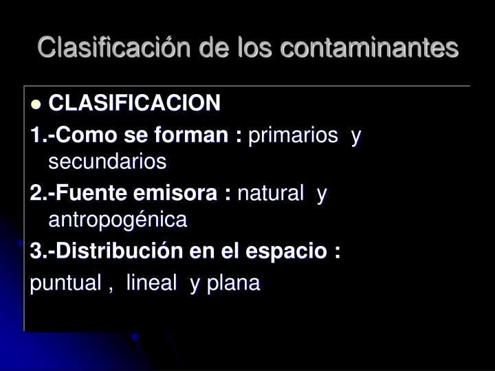Clasificación de los contaminantes