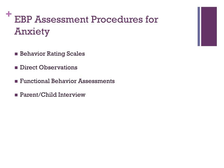 EBP Assessment Procedures for Anxiety