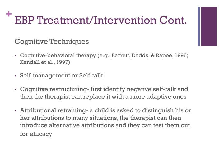 EBP Treatment/Intervention Cont.