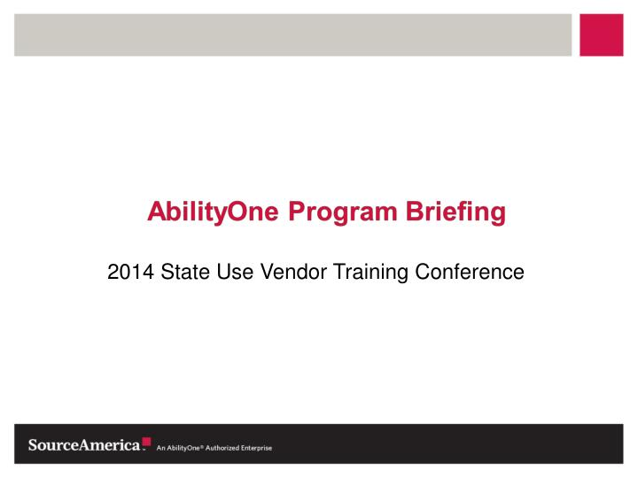 2014 State Use Vendor Training Conference