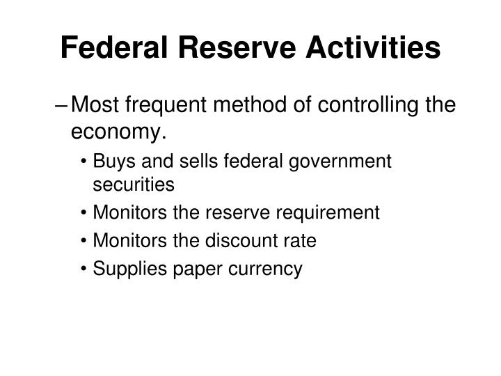 Federal Reserve Activities