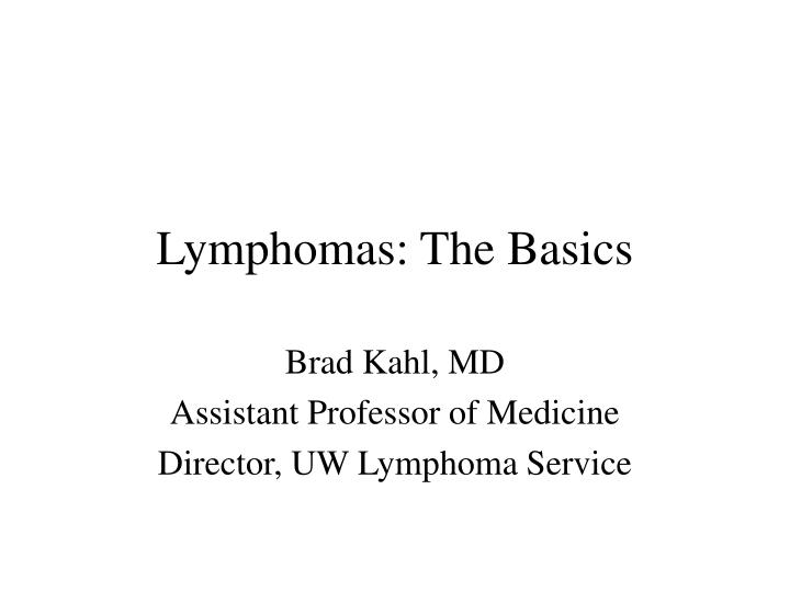 Lymphomas: The Basics