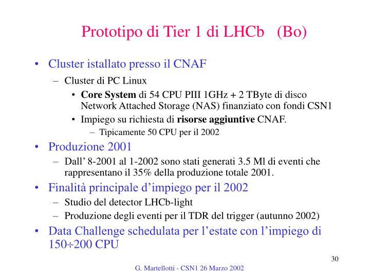 Prototipo di Tier 1 di LHCb   (Bo)