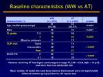 baseline characteristics ww vs at