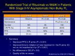 randomized trial of rituximab vs w w in patients with stage ii iv asymptomatic non bulky fl