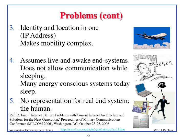 Problems (cont)
