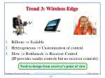 trend 3 wireless edge