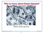 why to worry about future internet