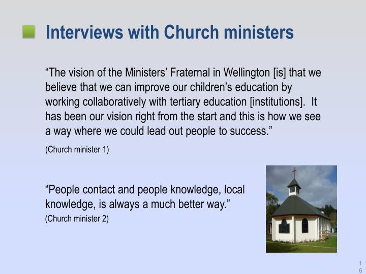 Interviews with Church ministers