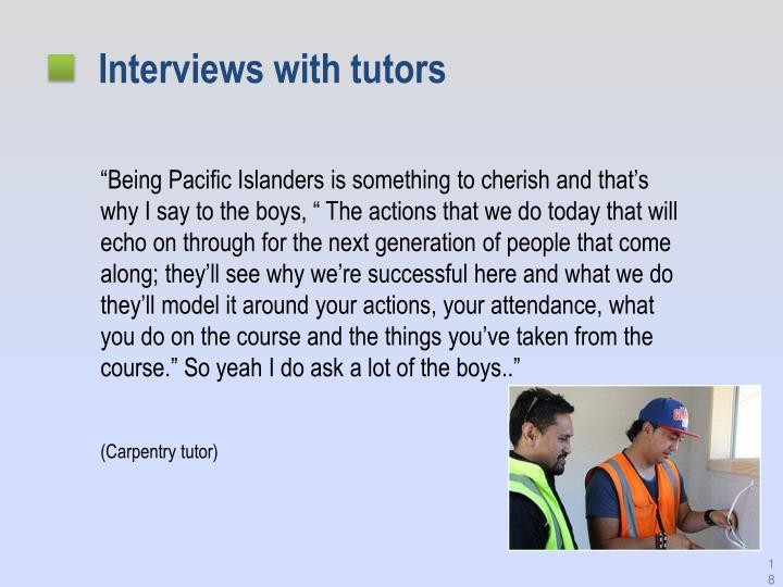 Interviews with tutors
