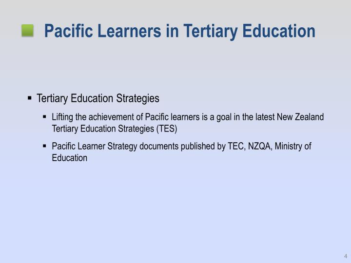Pacific Learners in Tertiary Education