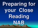 preparing for your close reading nab
