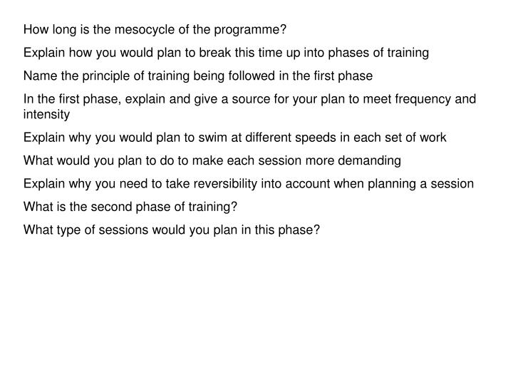 How long is the mesocycle of the programme?