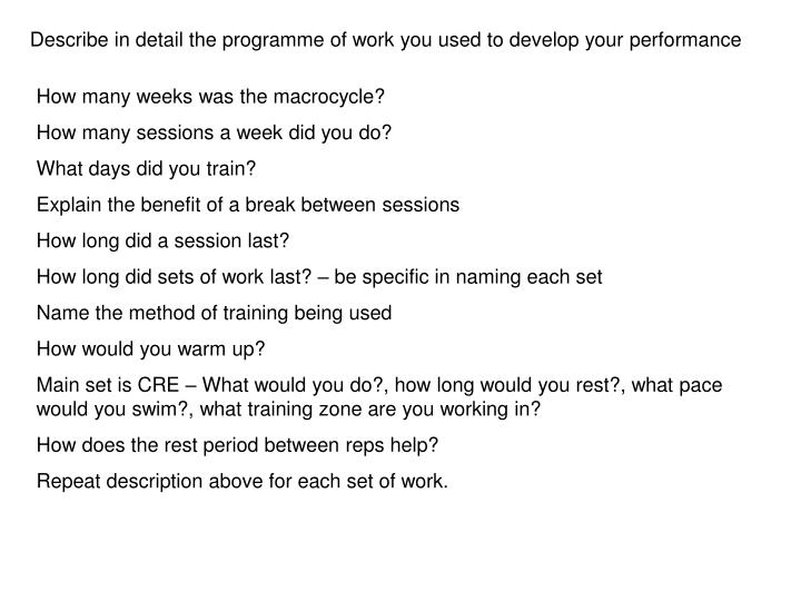 Describe in detail the programme of work you used to develop your performance