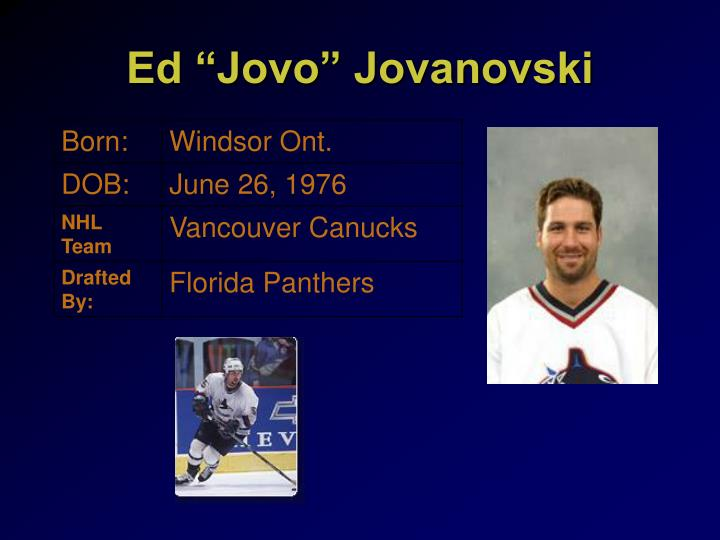 """Ed """"Jovo"""" Jovanovski"""