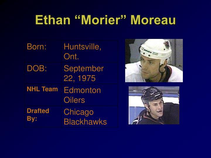 """Ethan """"Morier"""" Moreau"""