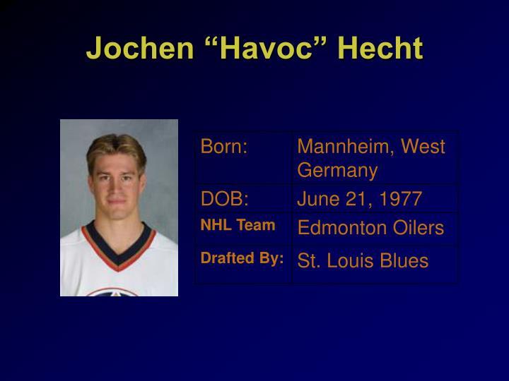 "Jochen ""Havoc"" Hecht"