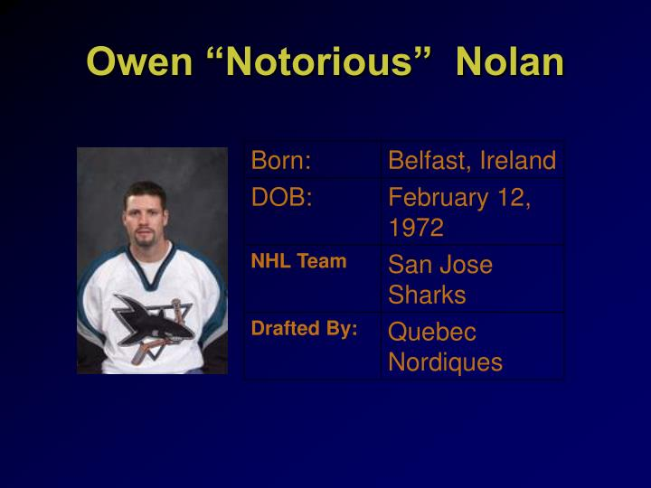 "Owen ""Notorious""  Nolan"