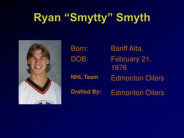"""Ryan """"Smytty"""" Smyth"""