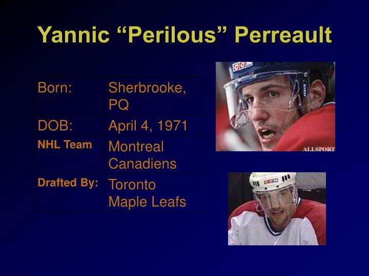 "Yannic ""Perilous"" Perreault"