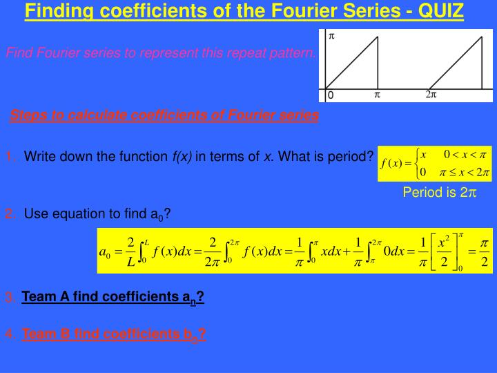 Finding coefficients of the Fourier Series - QUIZ