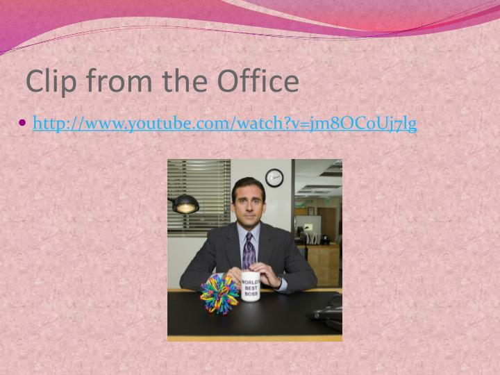 Clip from the Office