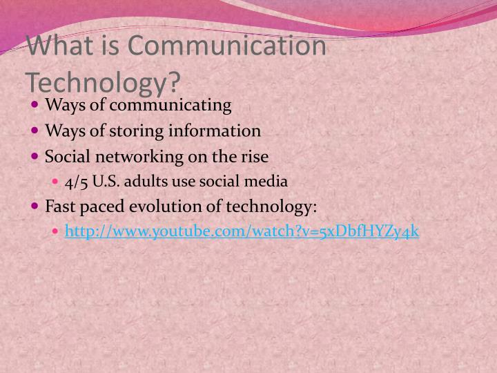 What is Communication Technology?