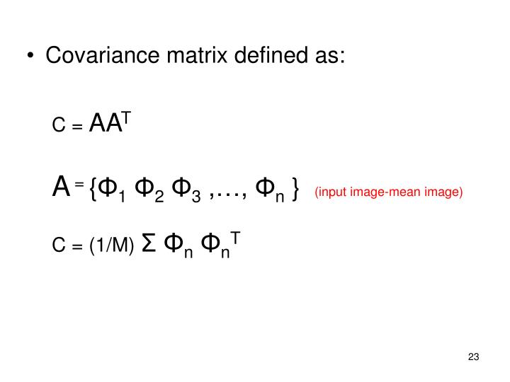 Covariance matrix defined as: