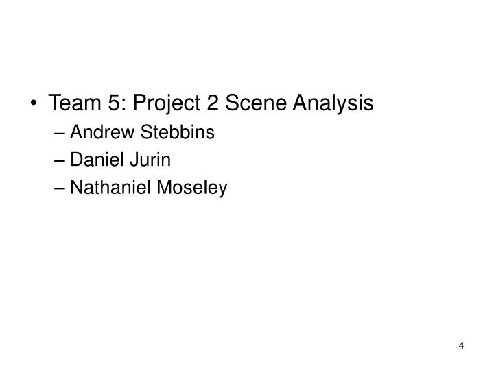 Team 5: Project 2 Scene Analysis