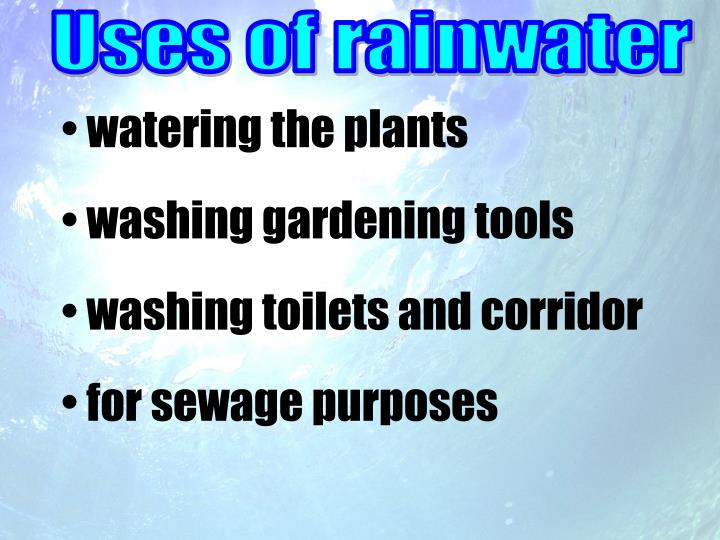 Uses of rainwater
