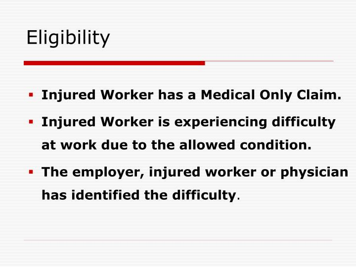 Injured Worker has a Medical Only Claim.