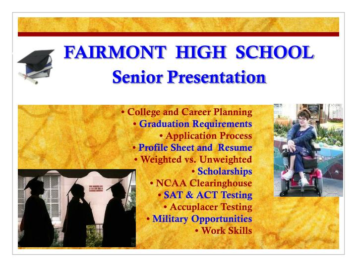 Fairmont high school senior presentation