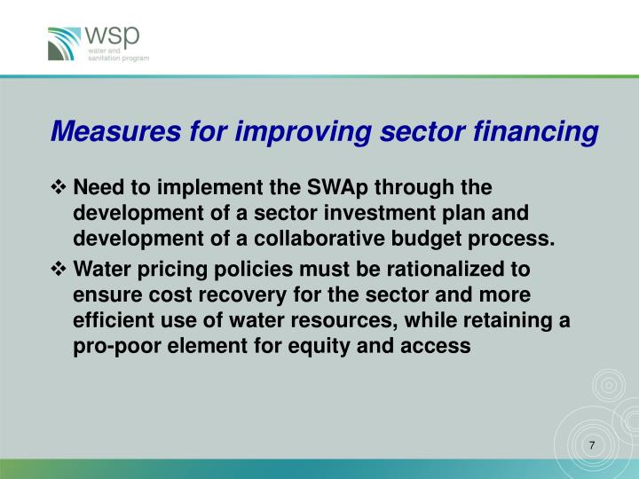 Measures for improving sector financing